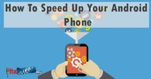 how-to-speed-up-my-phone