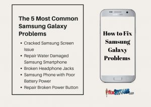 The 5 Most Common Samsung Galaxy Problems and How to fix them