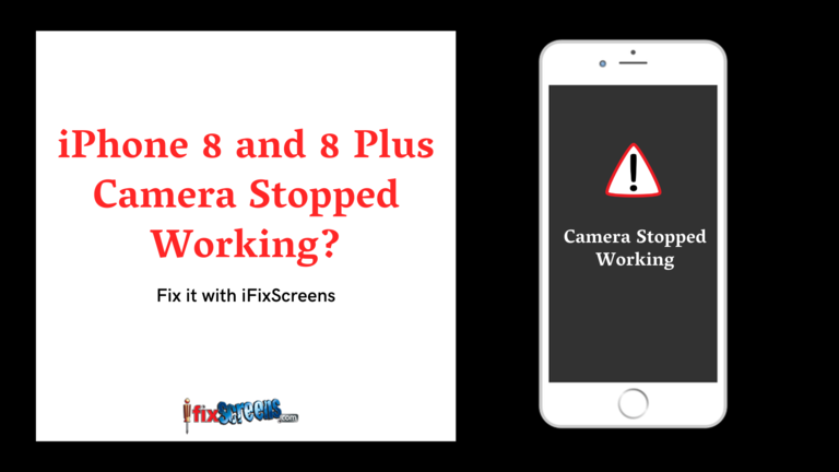 iPhone 8 and iPhone 8 Plus Camera Stopped Working
