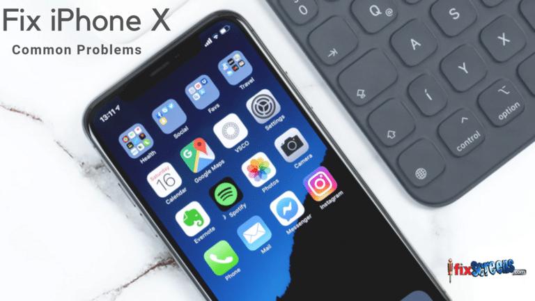 Fix iPhone X Common problems