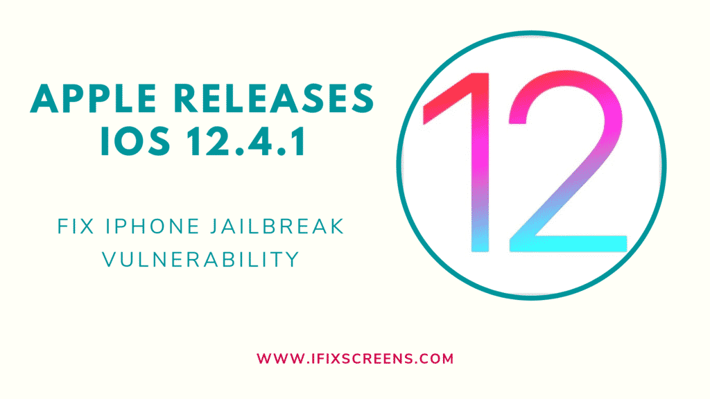 Apple releases IOS 12.4.1